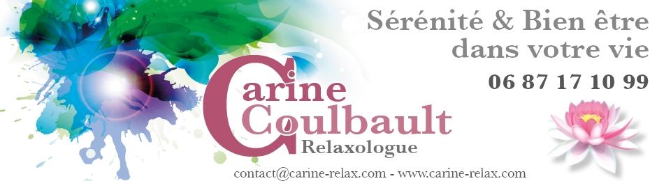 Carine Coulbault - Relaxologue -  Sérénité & Bien être dans votre vie